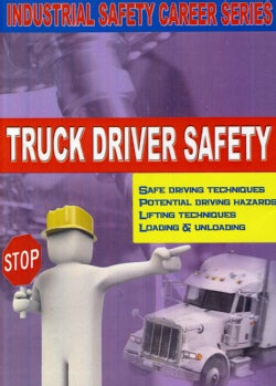 Workshop Safety: Truck Driver Safety. (DVD)