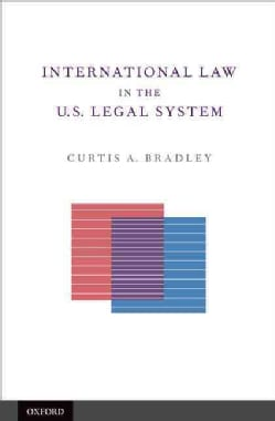 International Law in the U.S. Legal System (Hardcover)