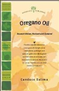 Oregano Oil: Nature's Answer to Bacterial, Viral, and Fungal Infection (Paperback)