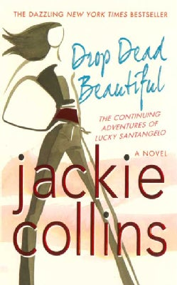 Drop Dead Beautiful (Paperback)