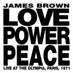 James Brown - Love Power Peace: Live at the Olympia, Paris, 1971