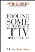 Fooling Some of the People All of the Time: A Long Short Story (Hardcover)