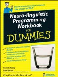 Neuro-Linguistic Programming Workbook For Dummies (Paperback)