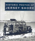 Historic Photos Of The Jersey Shore (Hardcover)