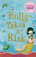 Holly Takes a Risk (Paperback)