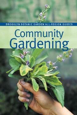 Community Gardening (Paperback)