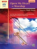 Open My Heart to Worship: Advanced Piano (Paperback)