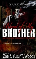 Blood of My Brother: The Battle for Supremacy on the Streetw (Paperback)