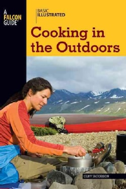 Basic Illustrated Cooking in the Outdoors (Paperback)