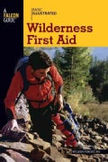 Basic Illustrated Wilderness First Aid (Paperback)