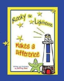 Rocky the Lighthouse Makes a Difference (Hardcover)