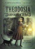 Theodosia and the Serpents of Chaos (Paperback)