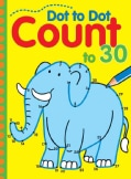 Dot to Dot Count to 30 (Paperback)