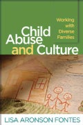 Child Abuse and Culture: Working With Diverse Families (Paperback)