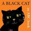 A Black Cat: An ABC Book (Board book)