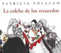 La Colcha De Los Recuerdos (Paperback)
