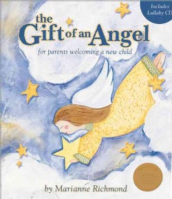 The Gift of an Angel: For Parents Welcoming a New Child