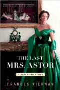 The Last Mrs. Astor: A New York Story (Paperback)
