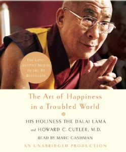 The Art of Happiness in a Troubled World (CD-Audio)