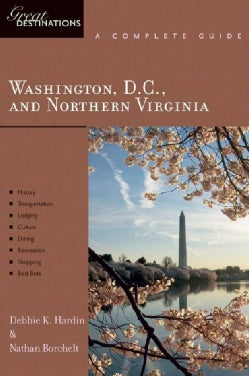 Great Destinations Washington D.C. and Northern Virginia: A Complete Guide (Paperback)