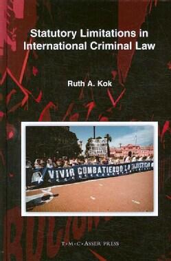 Statutory Limitations in International Criminal Law (Hardcover)