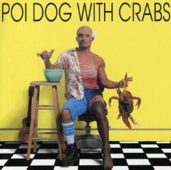 Rap Reiplinger - Poi Dog/W Crabs
