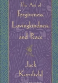 The Art Of Forgiveness, Lovingkindess, And Peace (Paperback)