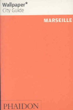 Wallpaper City Guide Marseille (Paperback)