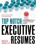 Top Notch Executive Resumes: Creating Flawless Resumes for Managers, Executives, and Ceos (Paperback)