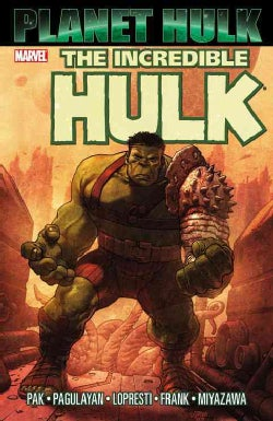 The Incredible Hulk: Planet Hulk (Paperback)