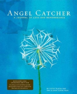 Angel Catcher: A Journal of Loss and Rememberance (Notebook / blank book)