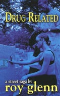 Drug Related (Paperback)