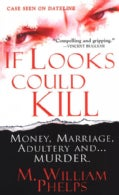 If Looks Could Kill (Paperback)