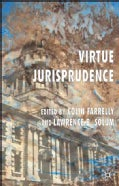 Virtue Jurisprudence (Hardcover)