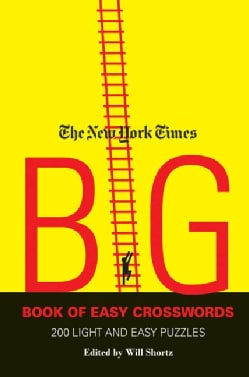 The New York Times Big Book of Easy Crosswords: 200 Light and Easy Puzzles (Paperback)