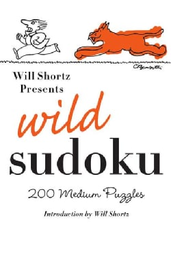 Will Shortz Presents Wild Sudoku: 200 Medium Puzzles (Paperback)