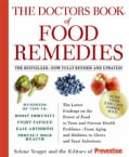 The Doctors Book of Food Remedies: The Latest Findings on the Power of Food to Treat and Prevent Health Problems ... (Paperback)