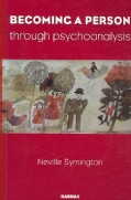 Becoming a Person Through Psychoanalysis (Paperback)