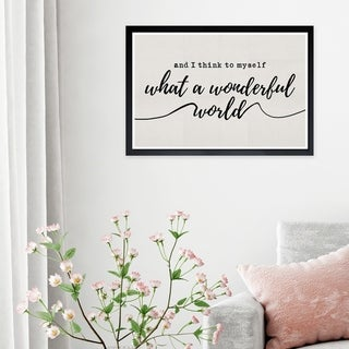 Wynwood Studio 'A Wonderful Life' Typography and Quotes Framed Wall Art Print - White, Black