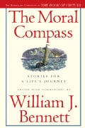 The Moral Compass: Stories for a Life's Journey (Paperback)