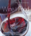 Williams-Sonoma Wine & Food: A New Look at Flavor (Hardcover)