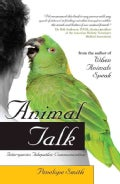 Animal Talk: Interspecies Telepathic Communication (Paperback)