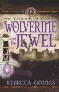 The Wolverine and the Jewel (Paperback)