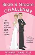 Bride & Groom Challenge: The Game to get to Know Each Other Better! (Hardcover)