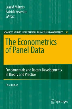 The Econometrics of Panel Data: Fundamentals and Recent Developments in Theory and Practice (Hardcover)