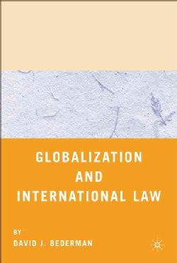 Globalization And International Law (Hardcover)