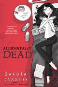 Accidentally Dead (Paperback)