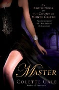 Master: An Erotic Novel of the Count of Monte Cristo (Paperback)