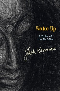 Wake Up: A Life of the Buddha (Hardcover)