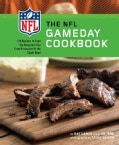 The NFL Gameday Cookbook: 150 Recipes to Feed the Hungriest Fan from Preseason to the Super Bowl (Paperback)